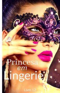 Princesa em lingerie livro 12 cover