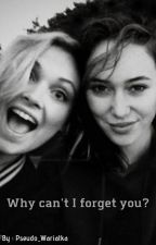 Why can't I forget you? || Clexa AU by Pseudo_Wariatka
