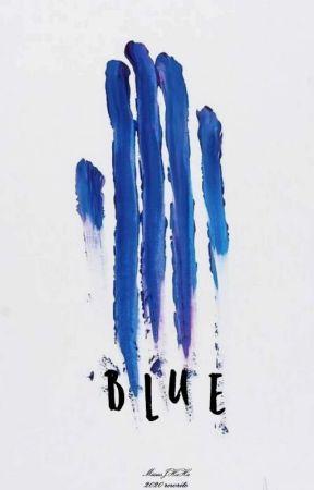 blue. (2020 rewrite) by MiissesJHaHa