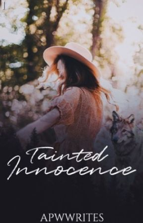 Tainted Innocence [GxG] by apwwrites