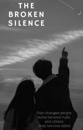 The Broken Silence by indiaparks18