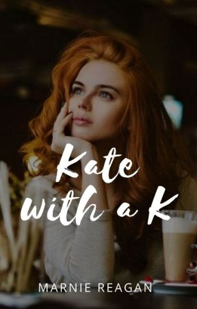 Kate with a K by MarnieReagan