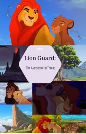 Lion Guard: The Astronomical Threat by Xx-Kopa-TLK-Fan-xX