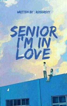 Senior I'm In Love by roseasyy