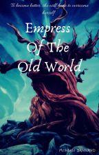 Empress Of The Old World  {Legend Of Korra}  by Izabella_petrova