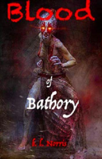BLOOD OF BATHORY