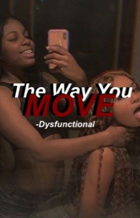 The Way You Move by -Dysfunctional