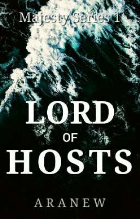 Psalm 46: LORD OF HOSTS (Majesty Series #1) (On Hold) by RaphaShiloh