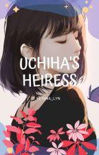 Uchiha's Heiress by Lyana_Lyn