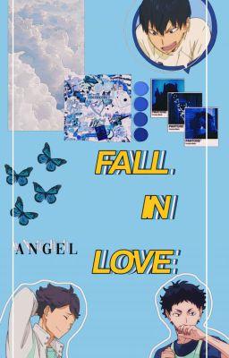 Đọc truyện [Haikyuu x You ] Fall in love. [ REQUEST ]