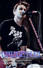 Dumpweed by metallicaredemption
