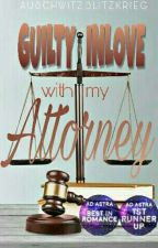 Guilty Inlove With My Attorney by oshwitzzz