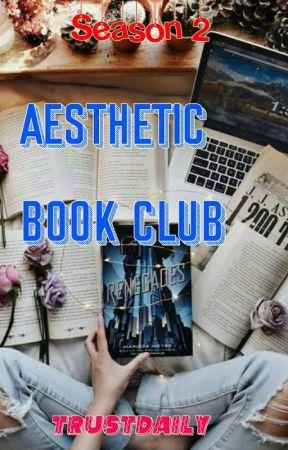 Aesthetic Book Club Season 2 (OPEN)  by TrustDaily