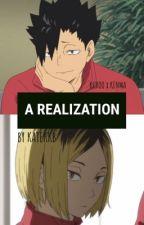 A Realization | kurooxkenma (Haikyuu) by katekkb