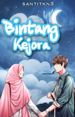 Bintang Kejora ✔️END ✔️PROSES REVISI by santitkn3