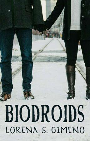 Biodroids [COMPLETA)] by LorenaSGimeno
