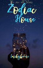 Zodiacs House  by ImShyBerrie
