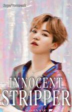 Innocent stripper | j.hs × m.yg✔️ od wooxxie