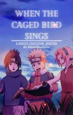 when the caged bird sings by scribblequote