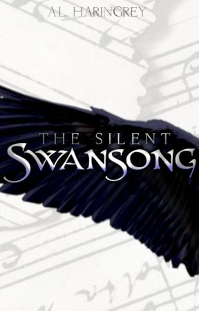 The Silent Swansong | [First Draft] by alharingrey