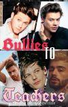 Bullies 2 Teachers  [One Direction] cover