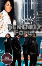 Serenity Falls // Jodeci (Completed) by sereniity-