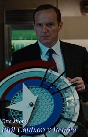 One shots: Phil Coulson x Reader by ahcapaldi