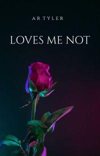 Loves Me Not cover