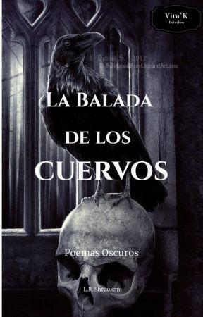 La Balada de los Cuervos by LUISRIVERA051