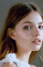 Hellion: The wildest one daughter by tessaRyoung