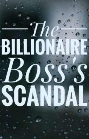 The Billionaire Boss's Scandal by Junebug227
