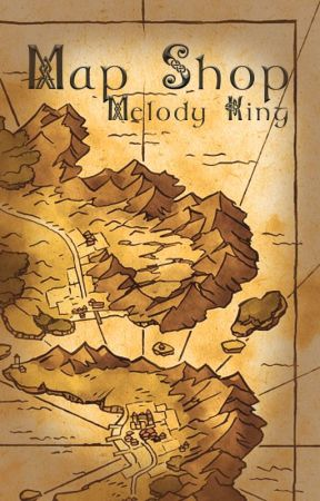 MAP SHOP   TEMPORARILY CLOSED FOR REQUESTS by MelodyKingWriter