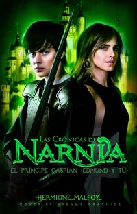 The Chronicles Of Narnia Prince Caspian (Edmund Y Tu) cover