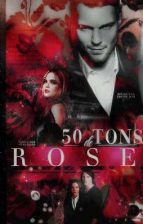 50 Tons de Rose  by AnaDeus40