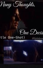 Many Thoughts, One Decision (Castle One-Shot) by LololovaX
