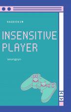 insensitive player | seungpyo by HazeChim