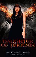 DAUGHTER of PHOENIX by piRaTE_quEENzz