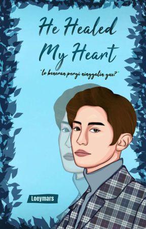 He Healed My Heart (New Version) by loeymars