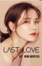 Last Love by wineandperil