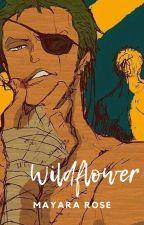 Wildflower(Zoro x OC) by terrawarrior999