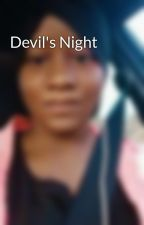 Devil's Night  by TenneyBalogun