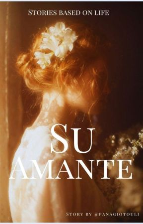 Su amante (One Shot Stories)  by panagiotouli