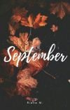 September (Short Story) - COMPLETED cover