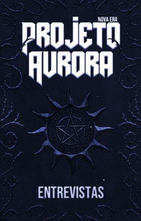 Entrevistas ★ Projeto Aurora by EosDiv