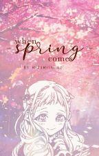 When Spring Comes | Amanene by mizumishiiro_