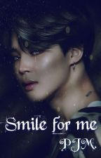 Smile for me || PJM. by KookieINSFIRES
