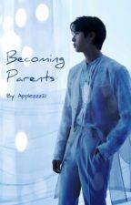 Becoming Parents [namjin] by Applezzz21