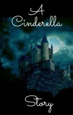 A Cinderella Story by LunaQueen87