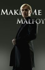 Make me, Malfoy by cohmcarden