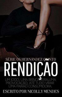 Rendição - Livro 5 dos Hernandez cover